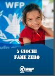 5 Giochi - Fame Zero